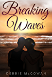 Breaking Waves (Hiding Behind The Couch Book 40001)