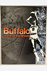 Buffalo, Home of the Braves, Limited Edition Hardcover