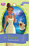 Disney Princess Tiana:  The Stolen Jewel: A Jewel Story (Chapter Book) (English Edition)
