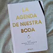 La agenda de nuestra boda: Un libro de: Bodas de cuento. Styling and Design (No Ficción)