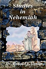The Book of Nehemiah: Selected Leadership Studies in Nehemiah Kindle Edition