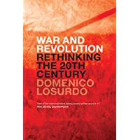 War and Revolution: Rethinking the Twentieth Century