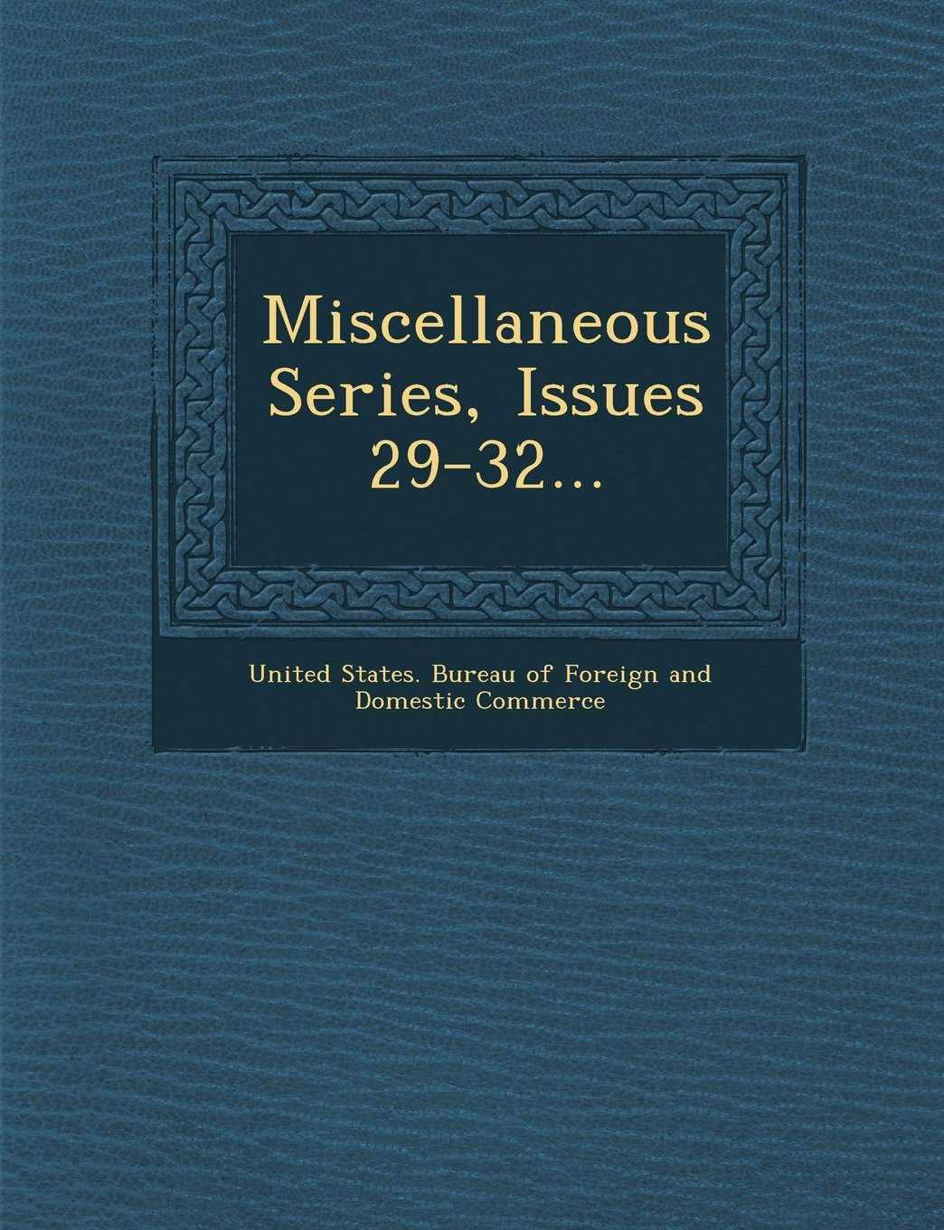 Miscellaneous Series, Issues 29-32... PDF