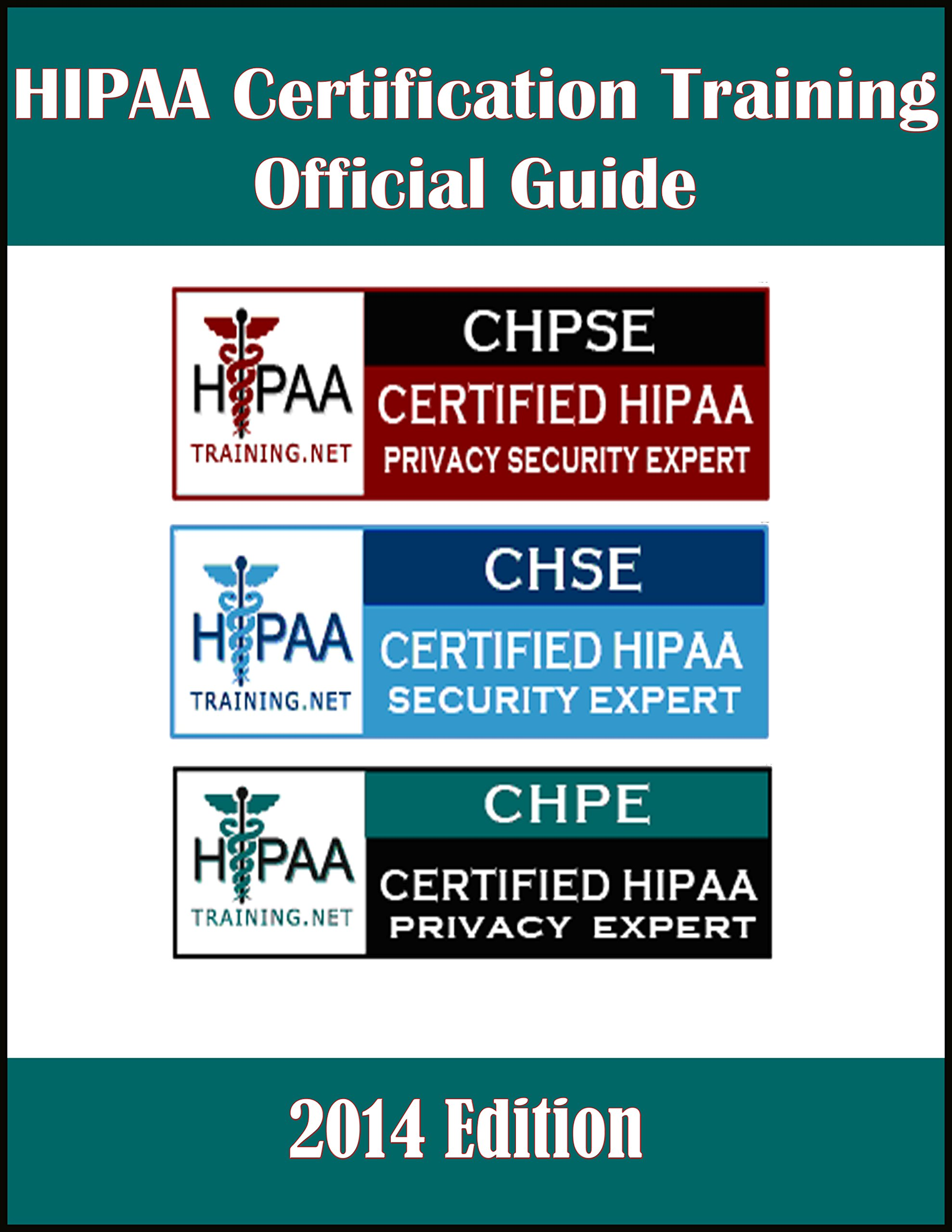 Hipaa Certification Training Official Guide Chpse Chse Chpe