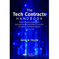 The Tech Contracts Handbook: Software Licenses, Cloud Computing Agreements, and Other It Contracts for Lawyers and…