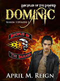Dominic (A Vampire Biker Series) Season 1 Episode 1 (Disciples of the Damned)