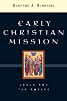 Early Christian Missions 2 Volume