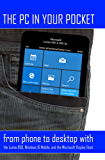 The PC in Your Pocket: From Phone to Desktop with the Lumia 950, Windows 10 Mobile, and the Microsoft Display Dock