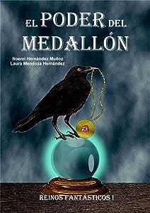 El poder del medallón (Reinos fantásticos nº 1) (Spanish Edition)