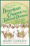 Bourbon Creams and Tattered Dreams (The Factory Girls)