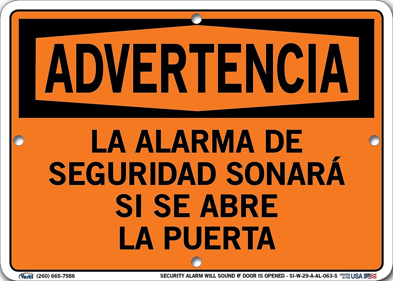 0.063 Overall Size Aluminum 10.5 W x 7.5 H Vestil SI-W-29-A-AL-063-S SECURITY ALARM WILL SOUND IF DOOR IS OPENED//LA ALARMA DE SEGURIDAD SONAR/Á SI SE ABRE LA PUERTA Warning Sign