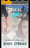 Ideal Girl: Medical  Romance Book One (Irish Romance 1)