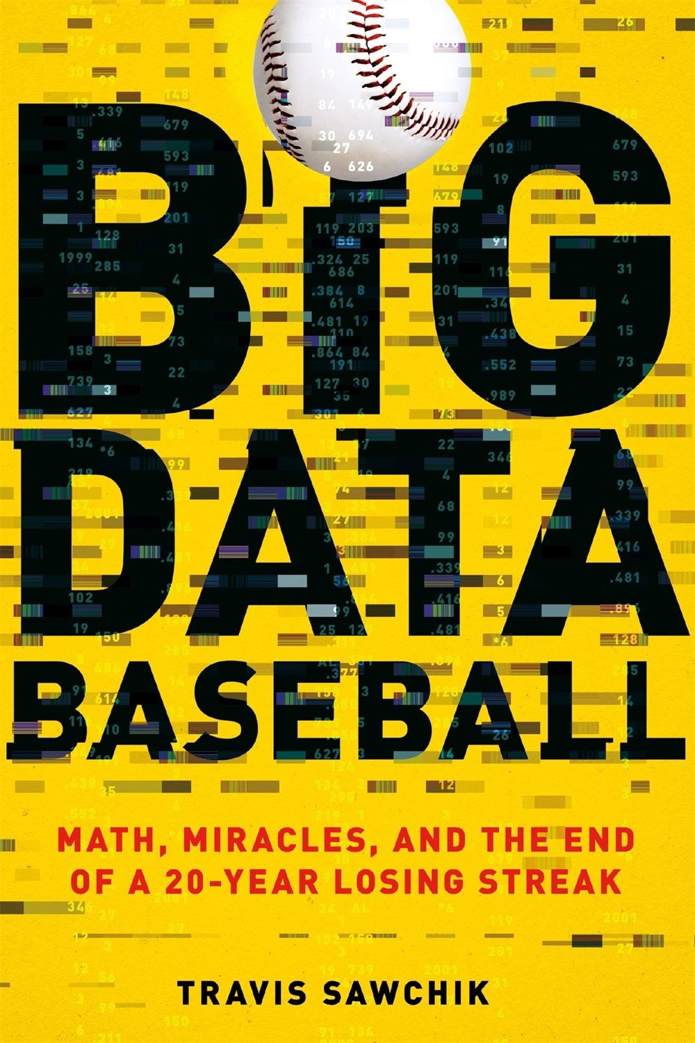 big-data-baseball-math-miracles-and-the-end-of-a-20-year-losing-streak