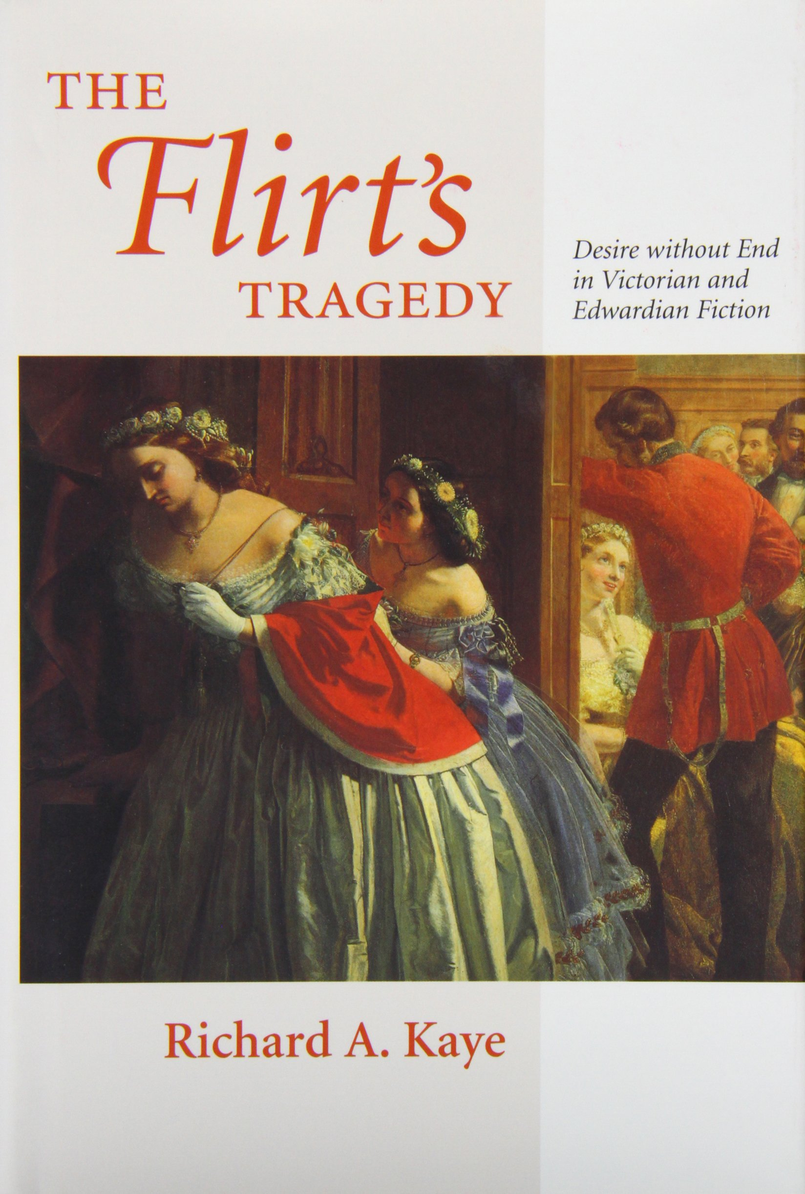 Download The Flirt's Tragedy: Desire without End in Victorian and Edwardian Fiction pdf