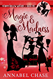 Magic & Madness (Starry Hollow Witches Book 6) (English Edition)