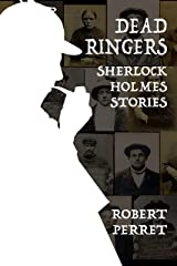 Dead Ringers - Sherlock Holmes Stories Kindle Edition