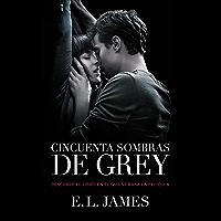 Cincuenta sombras de Grey (Cincuenta sombras 1) (Spanish Edition)