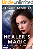 Healer's Magic (The Kala Trilogy Book 1)