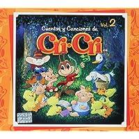 Cuentos y Canciones de Cri-Cri, Volumen 2