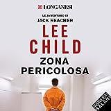 Zona pericolosa (Jack Reacher 1)