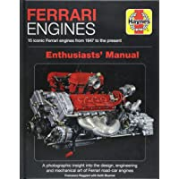 Ferrari Engines Enthusiasts' Manual: 15 Iconic Ferrari Engines from 1947 to the Present (Haynes Manuals)