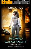 The Island Experiment (Kepos Chronicles Book 3)