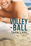 Volley-ball (La balle au bond t. 1)
