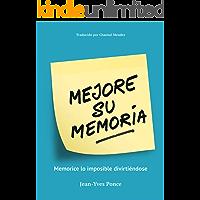 Mejore su Memoria: Memorice lo imposible divirtiéndose