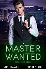 Master Wanted (Rent-a-Dom Book 2) Kindle Edition