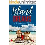Island Dreams: A Clean Short Read (Vacation Romance Book 1)