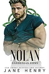 Nolan: A Dark Irish Mafia Romance (Dangerous Doms) Kindle Edition