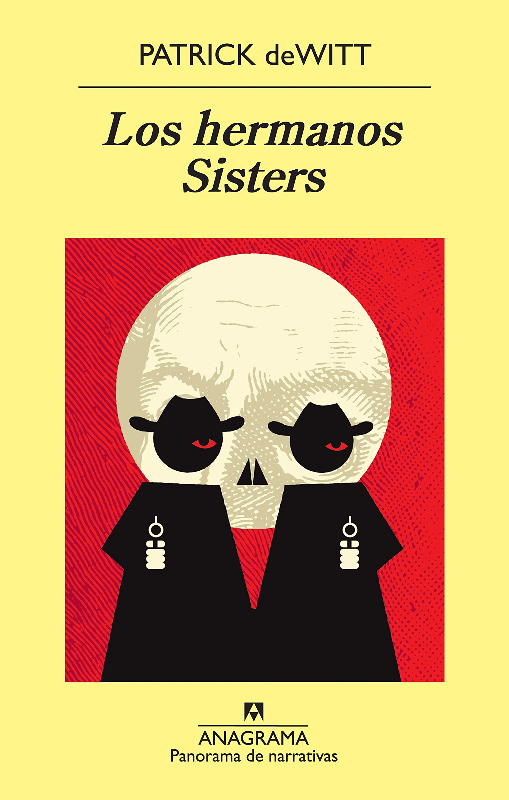 Los hermanos Sisters (Panorama de narrativas): Amazon.es ...