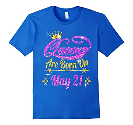 Mens Queens Are Born On May 21 Birthday Shirt XL Royal Blue