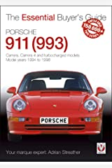 Porsche 911 (993): Carrera, Carrera 4 and turbocharged models. Model years 1994 to 1998 (Essential Buyer's Guide series) Kindle Edition