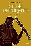 Gli dei dell'Olimpo: Storia di una sopravvivenza