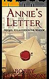 ANNIE'S LETTER: PREQUEL TO LANTERN IN THE WINDOW: Western Prairie Mail Order Brides: western historical romance