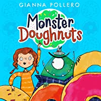 Monster Doughnuts: Monster Doughnuts, Book 1
