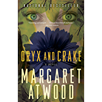 Oryx and Crake (MaddAddam Trilogy, Book 1)