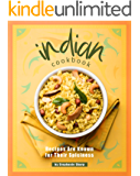 Indian Cookbook: Recipes Are Known for Their Spiciness