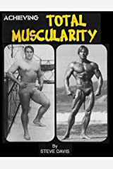 Achieving Total Muscularity Kindle Edition