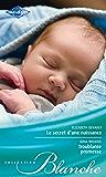 Le secret d'une naissance - Troublante promesse (Blanche)