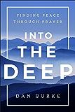 Into the Deep: Finding Peace Through Prayer