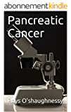 Pancreatic Cancer (English Edition)