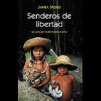 Senderos de libertad (Spanish Edition)