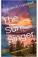 The Sun Singer:   Mountain Journeys Book 1 Kindle Edition