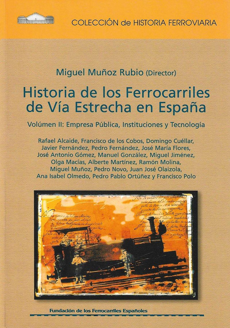 Historia de los ferrocarriles de vía estrecha Tomo 4: Amazon.es ...