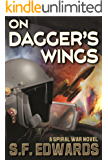 On Dagger's Wings (The Spiral War Book 1)