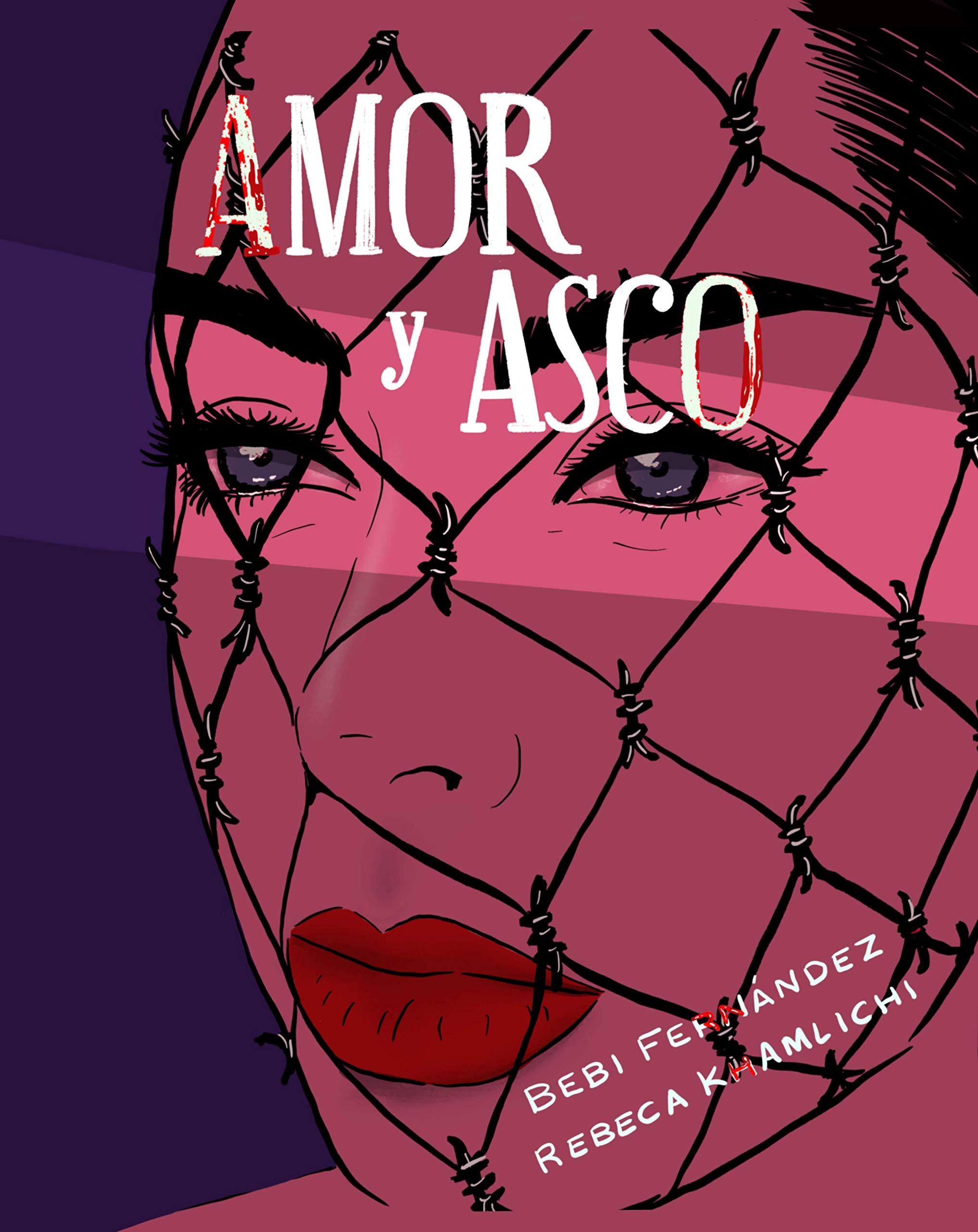 Amor y asco. Ilustrado: Ilustrada: Amazon.es: Bebi Fernández ...