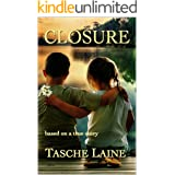 CLOSURE: based on a true story