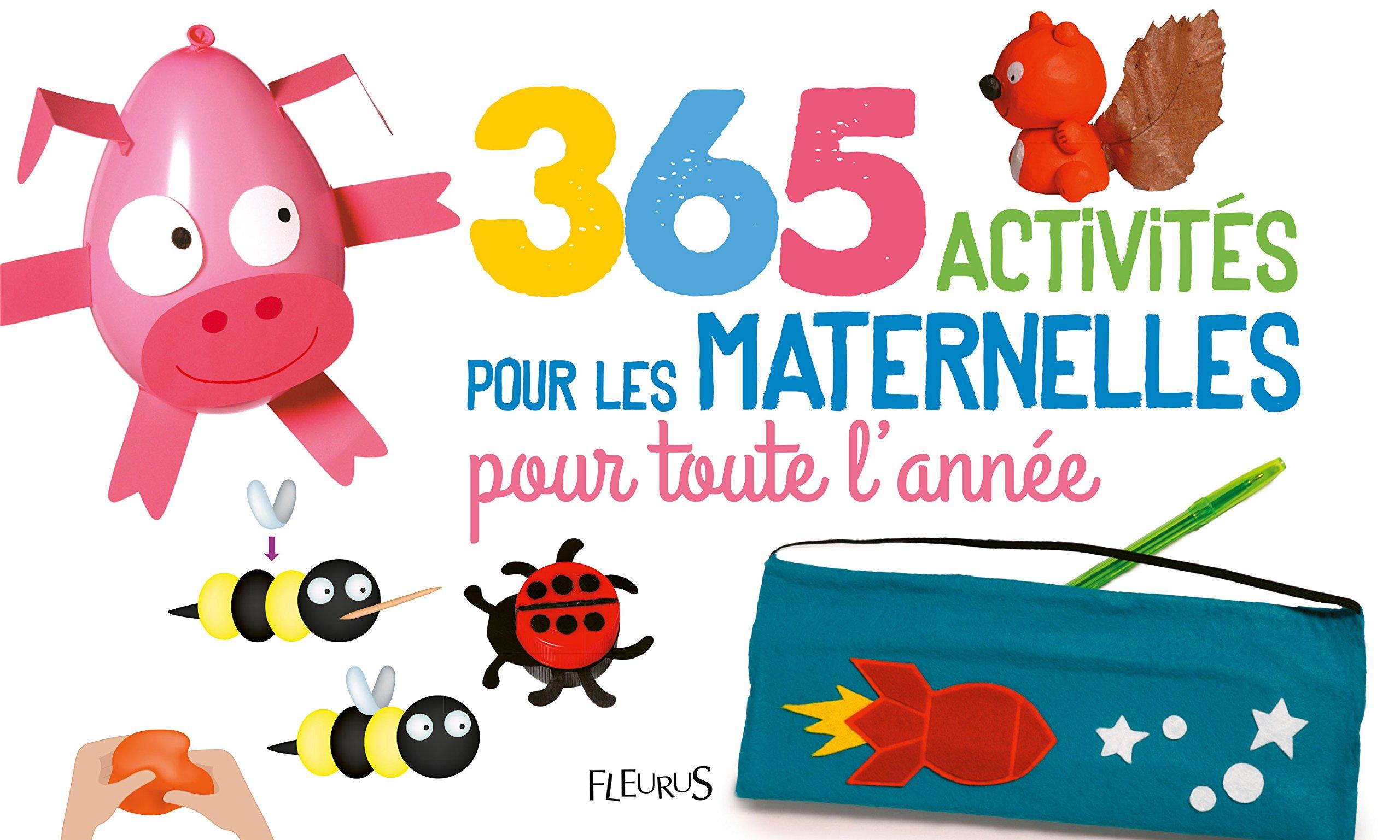 Amazonfr 365 Activités Pour Les Maternelles Pour Toute Lannée
